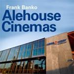 frank banko alehouse cinemas
