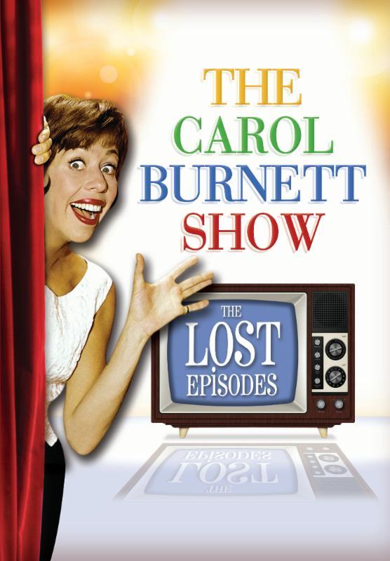THE CAROL BURNETT SHOW THE LOST EPISODES